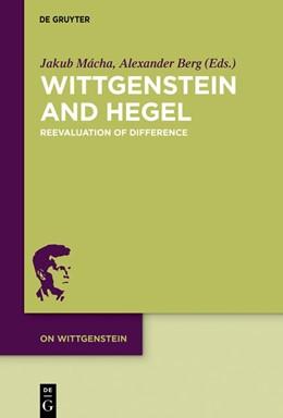 Abbildung von Mácha / Berg | Wittgenstein and Hegel | 1. Auflage | 2019 | 5 | beck-shop.de