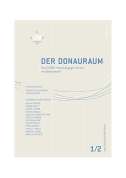 Abbildung von Weber / Faulhammer | Der Donauraum Jg. 55/1–2, 2015 | 1. Auflage | 2017 | 1-2, 2015 | beck-shop.de