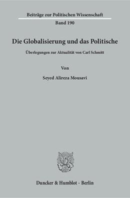 Abbildung von Mousavi | Die Globalisierung und das Politische. | 2017 | Überlegungen zur Aktualität vo... | 190