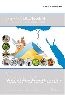 Abbildung von El Atfy / Brocke / Uhl | Palynology of the Miocene Rudeis and Kareem formations (Gharandal Group), GH 404-2A Well, Gulf of Suez, Egypt | 2017 | 573