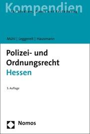 polizei und ordnungsrecht hessen mhl leggereit hausmann 5 auflage - Polizei Bewerbung Hessen