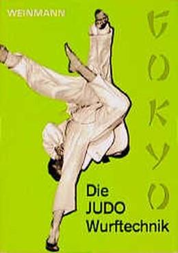 Abbildung von Weinmann   Die JUDO - Wurftechnik ( Gokyo)   38. Auflage   2017   beck-shop.de