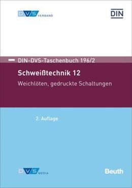Abbildung von Schweisstechnik 12 | 3. Auflage | 2017 | beck-shop.de