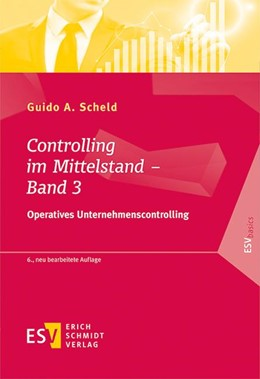 Abbildung von Scheld   Controlling im Mittelstand - Band 3   6., neu bearbeitete Auflage   2017   Operatives Unternehmenscontrol...