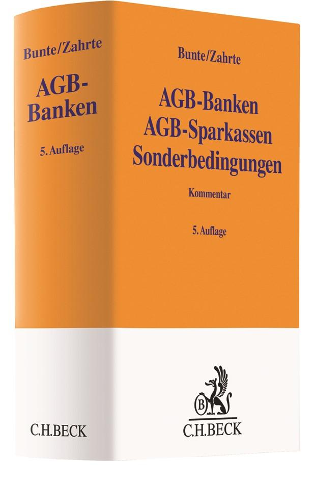 Abbildung von Bunte / Zahrte | AGB-Banken AGB-Sparkassen Sonderbedingungen: AGB-Banken | 5. Auflage | 2019