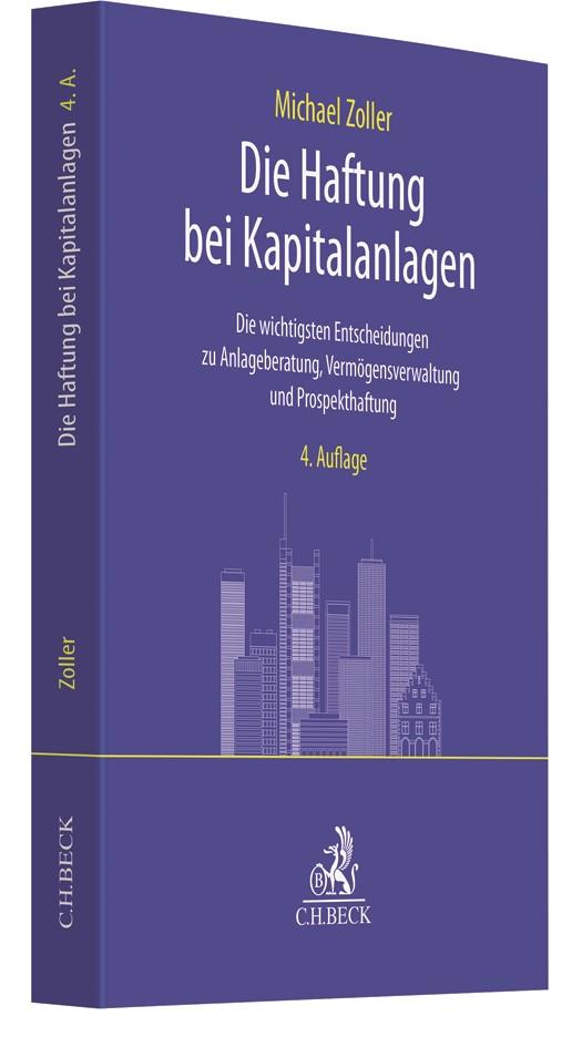 Die Haftung bei Kapitalanlagen | Zoller | 4. Auflage, 2019 | Buch (Cover)