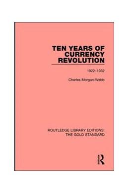 Abbildung von Webb | Ten Years of Currency Revolution | 1. Auflage | 2017 | 7 | beck-shop.de