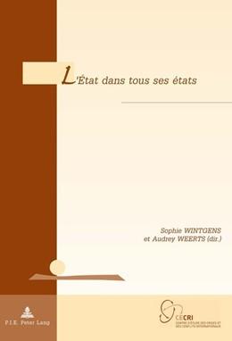Abbildung von Weerts / Wintgens | L'État dans tous ses états | 1. Auflage | 2017 | 21 | beck-shop.de
