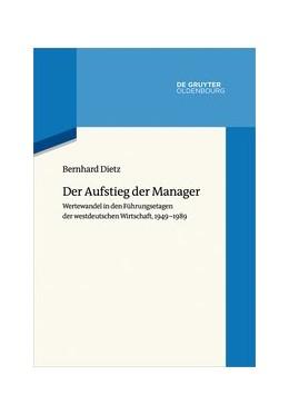 Abbildung von Dietz | Der Aufstieg der Manager | 2020 | Wertewandel in den Führungseta... | 7