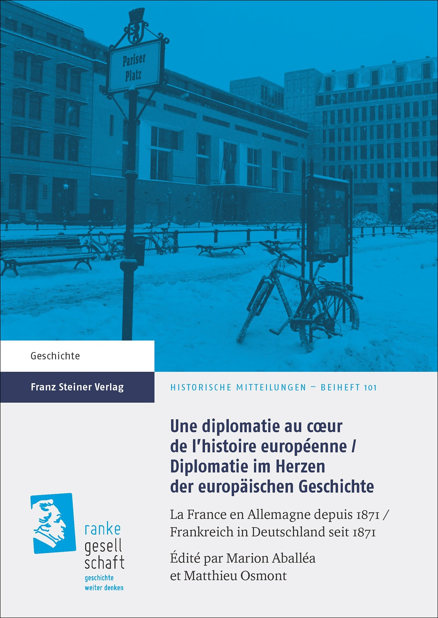 Une diplomatie au cœur de l'histoire européenne / Diplomatie im Herzen der europäischen Geschichte | Aballéa / Osmont, 2017 | Buch (Cover)