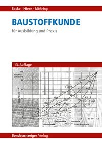 Baustoffkunde | Backe / Hiese / Möhring | 13. Auflage, 2017 | Buch (Cover)
