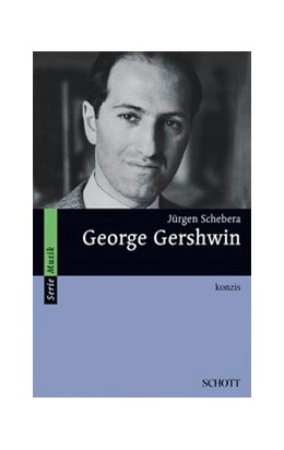 Abbildung von Schebera | George Gershwin | 2017 | konzis