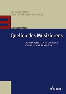 Abbildung von Losert | Quellen des Musizierens | 1. Auflage | 2017 | beck-shop.de