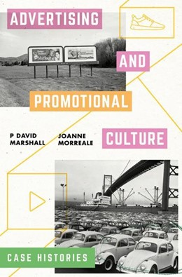 Abbildung von Marshall / Morreale   Advertising and Promotional Culture   2018   Case Histories