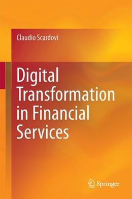 Abbildung von Scardovi | Digital Transformation in Financial Services | 2017
