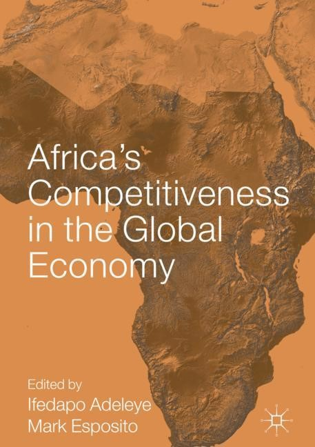 Africa's Competitiveness in the Global Economy | Adeleye / Esposito, 2017 | Buch (Cover)