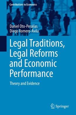 Abbildung von Oto-Peralías / Romero-Ávila   Legal Traditions, Legal Reforms and Economic Performance   1. Auflage   2017   beck-shop.de