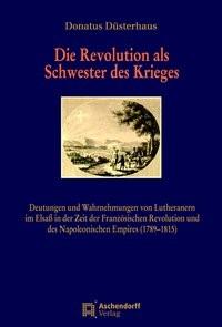 Die Revolution als Schwester des Krieges   Düsterhaus, 2011   Buch (Cover)