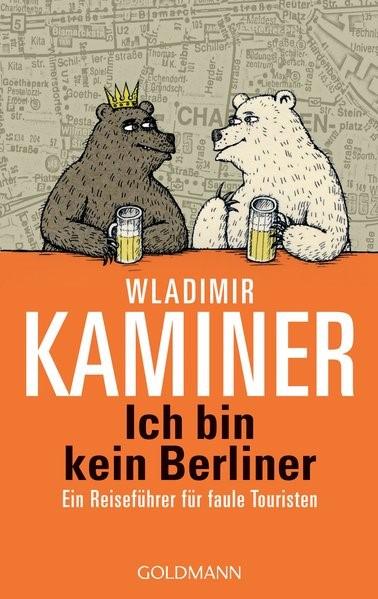 Ich bin kein Berliner | Kaminer, 2007 | Buch (Cover)