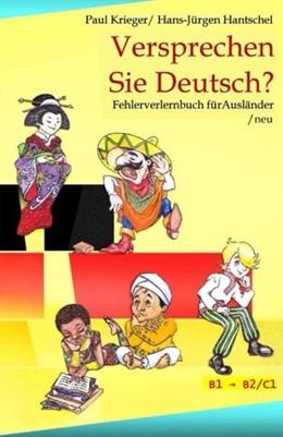 Abbildung von Krieger / Hantschel | Versprechen Sie Deutsch? | 1. Auflage | 2014 | beck-shop.de
