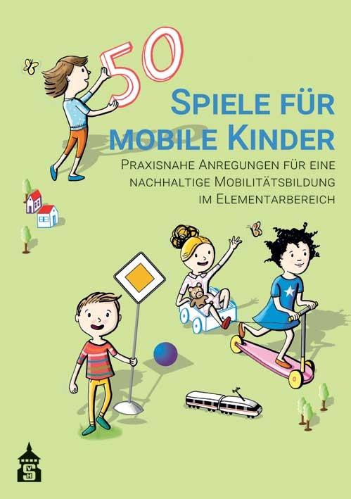 50 Spiele für mobile Kinder, 2017   Buch (Cover)