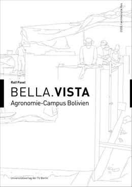 Abbildung von Pasel   Bella.Vista - Agronomie-Campus Bolivien   1. Auflage   2017   beck-shop.de