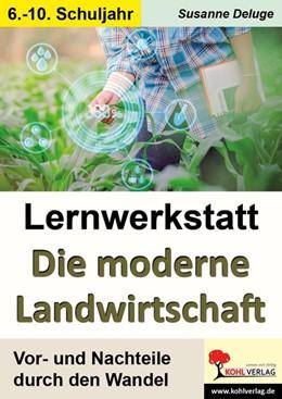 Abbildung von Deluge | Lernwerkstatt Moderne Landwirtschaft | 1. Auflage | 2018 | beck-shop.de