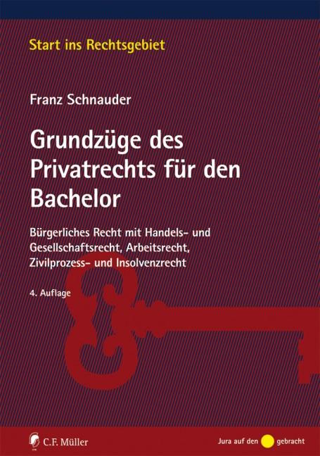 Grundzüge des Privatrechts für den Bachelor | Schnauder | 4., neu bearbeitete Auflage, 2017 | Buch (Cover)