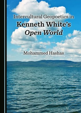 Abbildung von Hashas | Intercultural Geopoetics in Kenneth White's Open World | 1. Auflage | 2017 | beck-shop.de