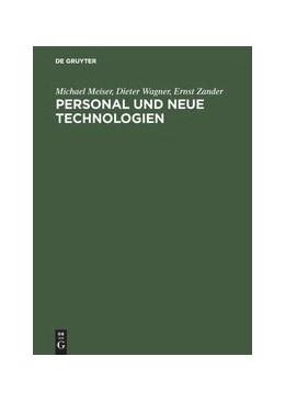 Abbildung von Meiser / Wagner / Zander   Personal und neue Technologien   Reprint 2018   1990   Organisatorische Auswirkungen ...