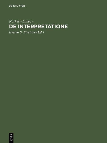 De interpretatione | Notker  / Firchow | Reprint 2018, 1995 | Buch (Cover)