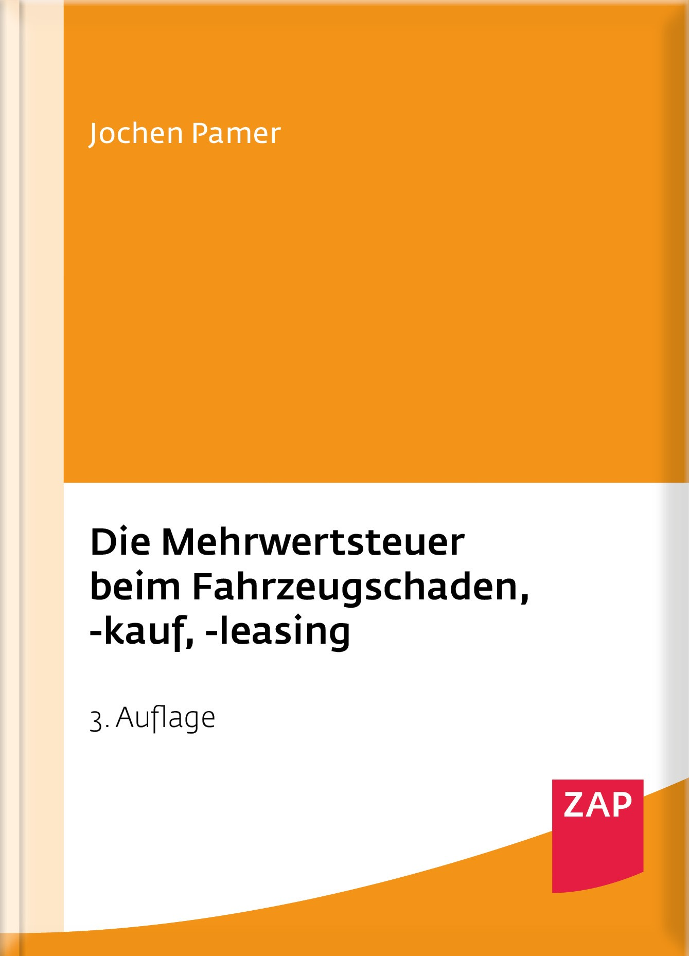 Die Mehrwertsteuer beim Fahrzeugschaden, -kauf, -leasing | Pamer | 3. Auflage, 2017 | Buch (Cover)