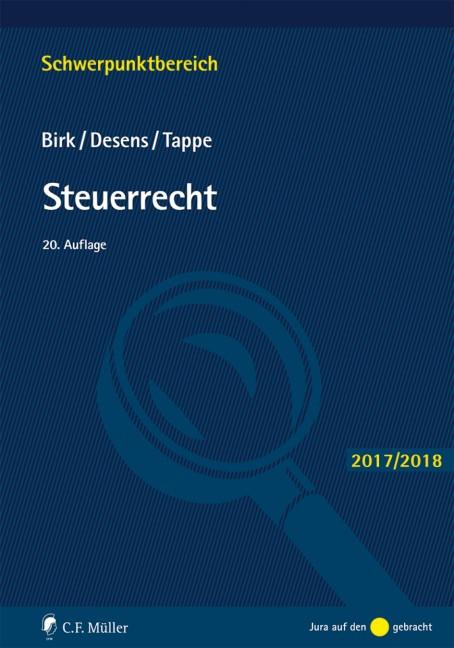 Steuerrecht | Birk / Desens / Tappe | 20., völlig neu bearbeitete Auflage, 2017 | Buch (Cover)
