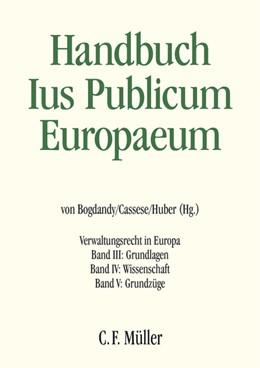 Abbildung von Bogdandy / Cassese / Huber | Ius Publicum Europaeum | 2011-2014 | 2017 | Verwaltungsrecht in Europa