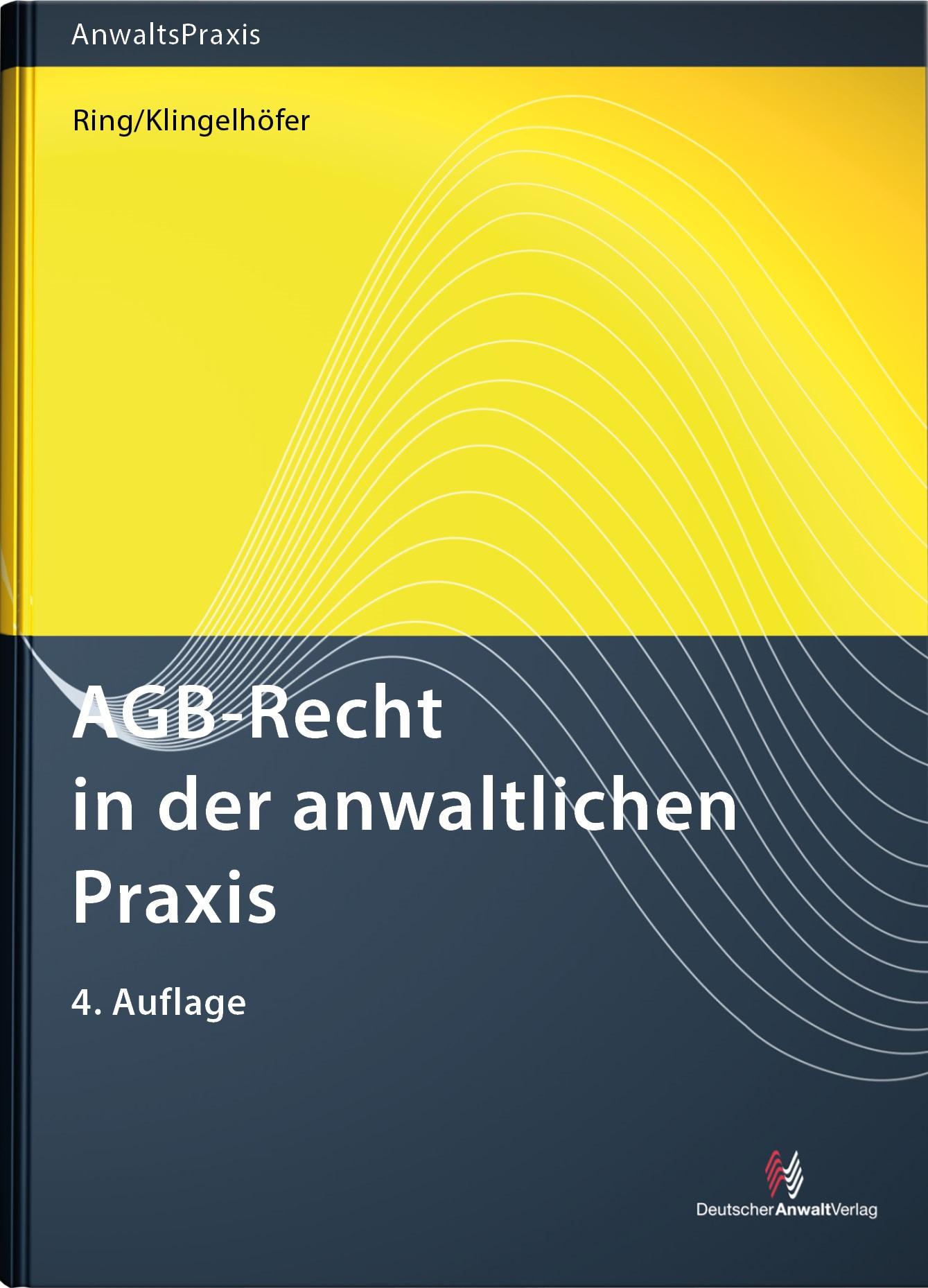 AGB-Recht in der anwaltlichen Praxis | Ring / Klingelhöfer | 4. Auflage., 2017 | Buch (Cover)
