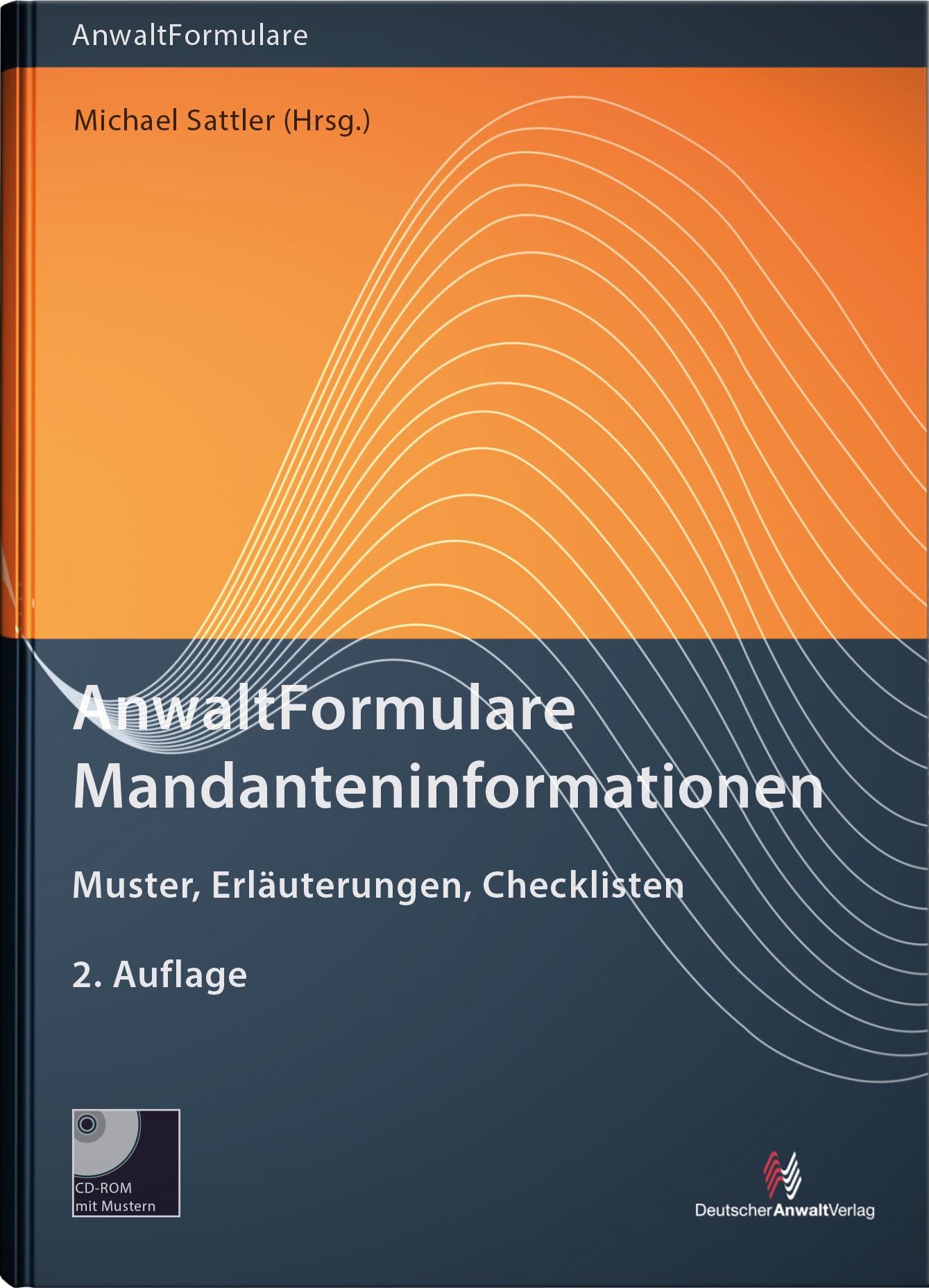 AnwaltFormulare Mandanteninformationen | Sattler (Hrsg.) | 2. Auflage, 2017 | Buch (Cover)
