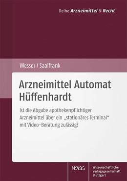Abbildung von Wesser / Saalfrank | Arzneimittel Automat Hüffenhardt | 1. Auflage | 2017 | Ist die Abgabe apothekenpflich...