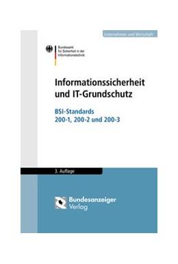 Abbildung von Informationssicherheit und IT-Grundschutz | 3. Auflage | 2017 | beck-shop.de