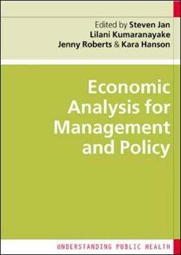 Abbildung von Jan / Hanson / Kumarayanake | Economic Analysis for Management and Policy | 2005