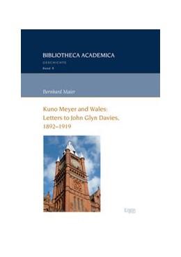Abbildung von Maier | Kuno Meyer and Wales: Letters to John Glyn Davies, 1892-1919 | 1. Auflage | 2017 | beck-shop.de