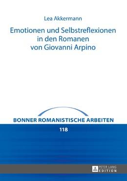 Abbildung von Akkermann   Emotionen und Selbstreflexionen in den Romanen von Giovanni Arpino   2017