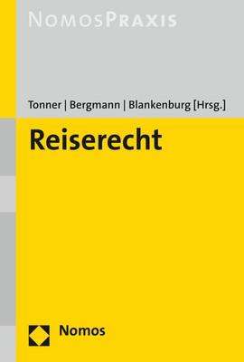 Reiserecht   Tonner / Bergmann / Blankenburg (Hrsg.), 2018   Buch (Cover)