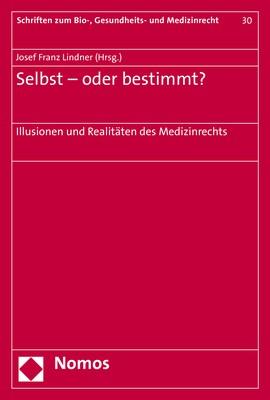 Selbst - oder bestimmt? | Lindner | 1. Auflage, 2017 | Buch (Cover)
