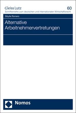 Abbildung von Romero   Alternative Arbeitnehmervertretungen   1. Auflage   2017   60   beck-shop.de