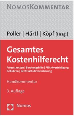 Abbildung von Poller / Härtl / Köpf (Hrsg.) | Gesamtes Kostenhilferecht | 3. Auflage | 2018 | Prozesskosten | Beratungshilfe...