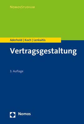 Vertragsgestaltung   Aderhold / Koch / Lenkaitis   3. Auflage, 2018   Buch (Cover)