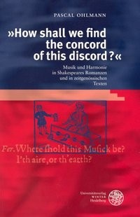 """How shall we find the concord of this discord?"" 