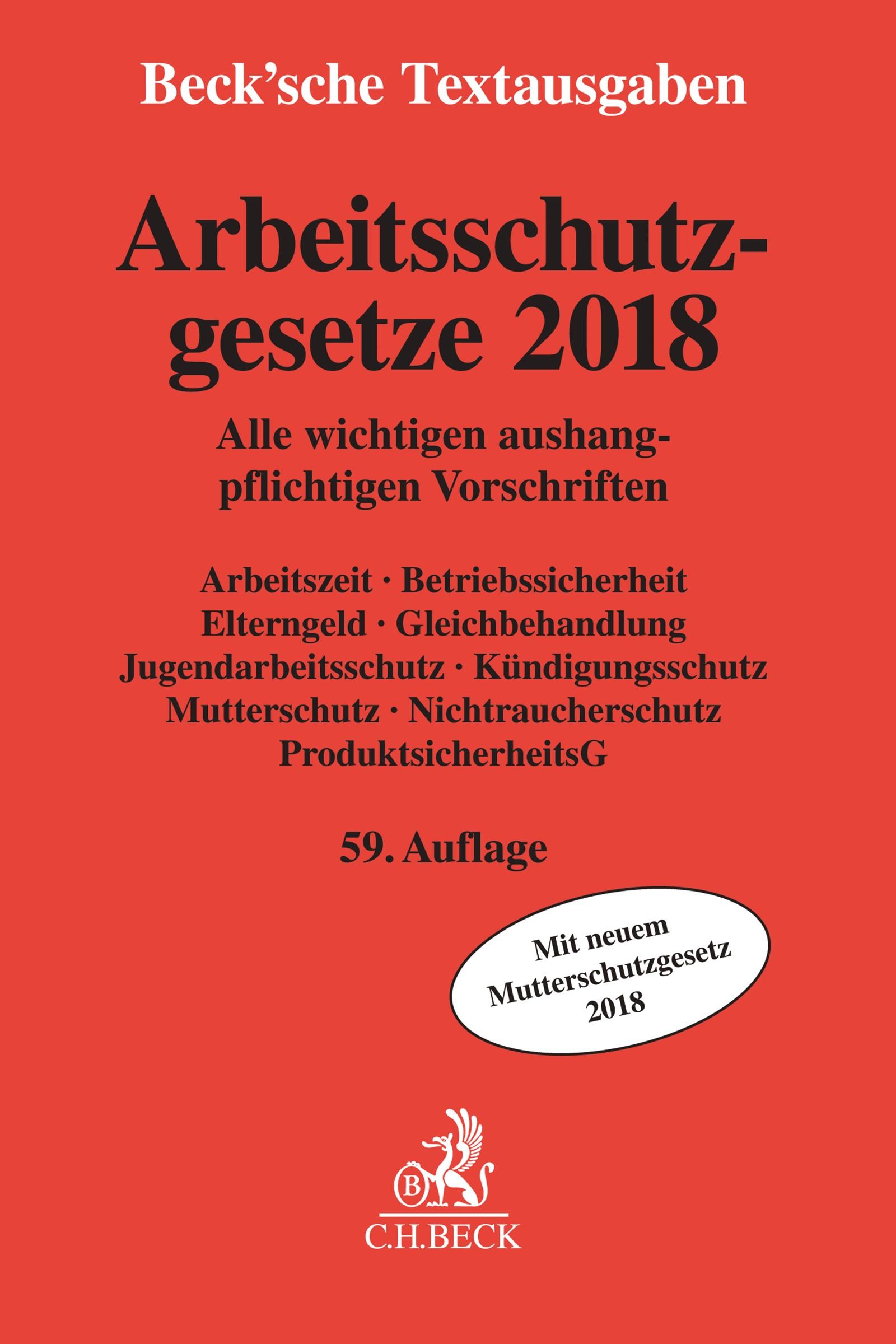 Arbeitsschutzgesetze 2018 | 59. Auflage, 2018 | Buch (Cover)
