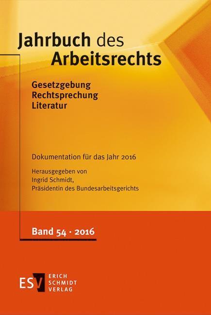 Jahrbuch des Arbeitsrechts | Schmidt (Hrsg.), 2017 | Buch (Cover)