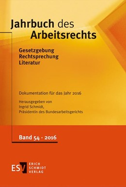 Abbildung von Schmidt (Hrsg.) | Jahrbuch des Arbeitsrechts | 2017 | Gesetzgebung – Rechtsprechung ... | Band 53
